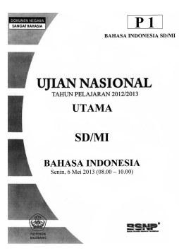 Download Soal Un Sd Mi Tahun 2013 Bahasa Indonesia Matematika Dan Ipa Ya Bunayya